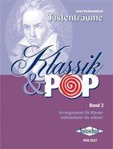 Tastentraume Klassik & Pop 2