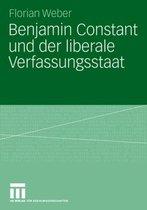 Benjamin Constant und der Liberale Verfassungsstaat