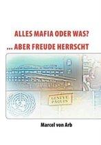 Alles Mafia oder was?