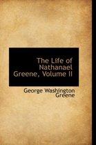 The Life of Nathanael Greene, Volume II