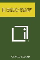 The Mystical Body and the American Bishops