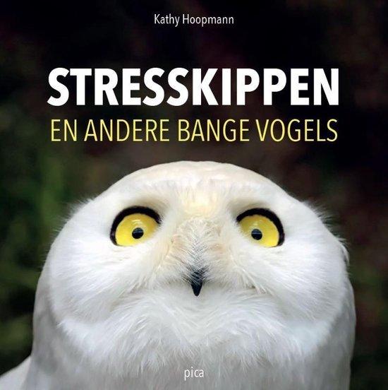Boek cover Stresskippen en andere bange vogels van Kathy Hoopmann (Hardcover)