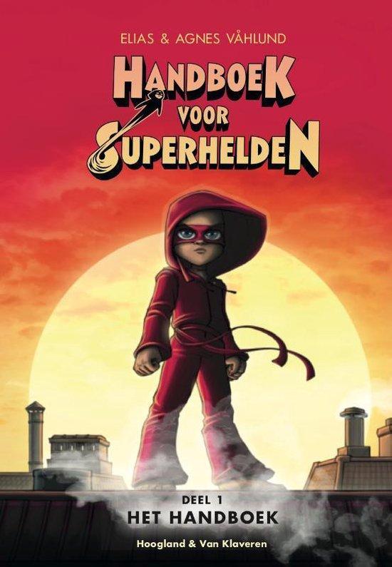 Handboek voor Superhelden  -  Handboek voor superhelden deel 1