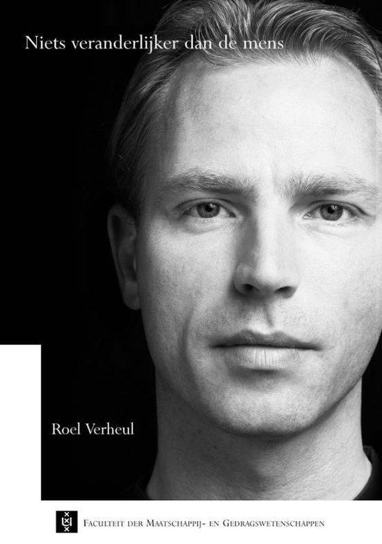 Niets veranderlijker dan de mens - R. Verheul  
