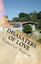 Disasters of Love