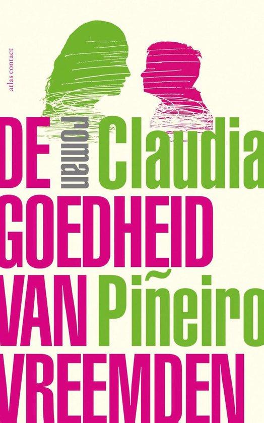 De goedheid van vreemden - Claudia Pineiro | Fthsonline.com
