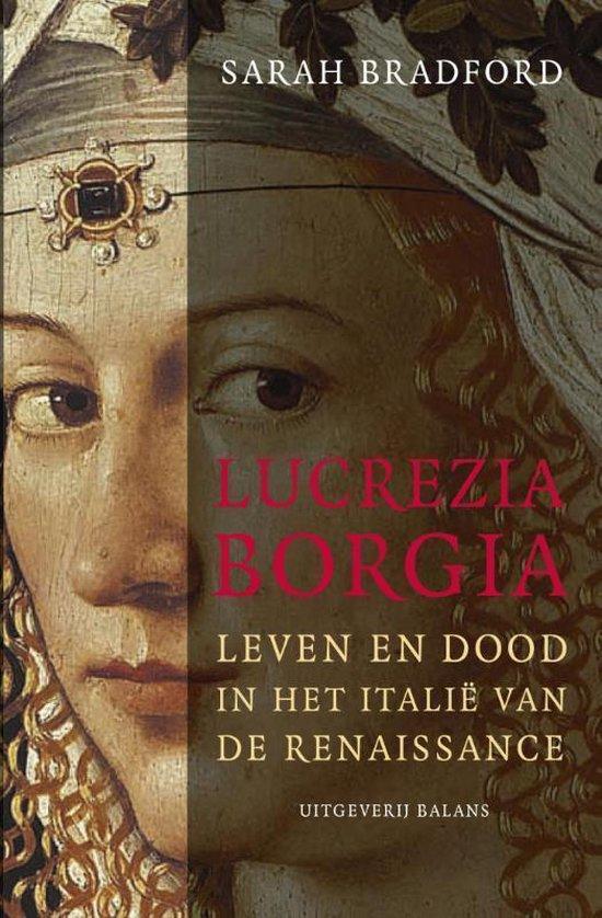 Lucrezia Borgia - Sarah Bradford  