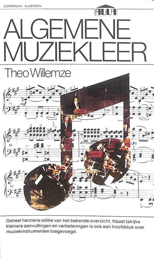 Algemene muziekleer - Theo Willemze |