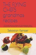 The Flying Chefs Grandmas Recipes