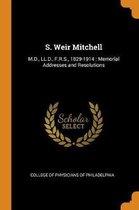 S. Weir Mitchell
