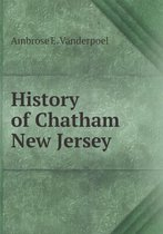 History of Chatham New Jersey
