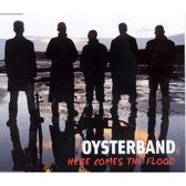 Oysterband - Here Comes The Flood