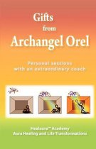 Gifts from Archangel Orel
