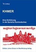 Khmer. Eine Einführung in die Sprache Kambodschas