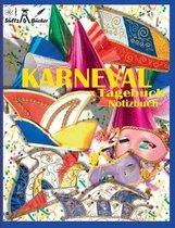KARNEVAL - TAGEBUCH - NOTIZBUCH - Fastnacht - Fasnacht - Fasnet - Fasching - Fastabend - Fastelovend - Fasteleer - Funfte Jahreszeit