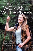 Boek cover Woman in the Wilderness van Miriam Lancewood