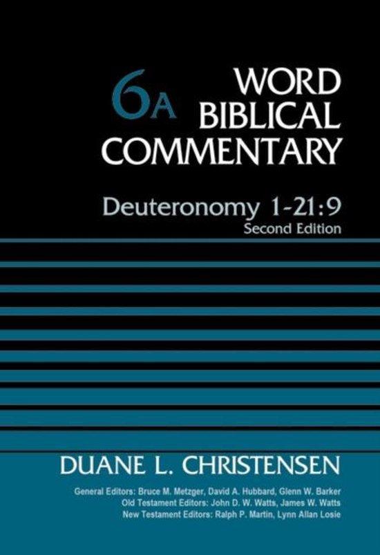 Boek cover Deuteronomy 1-21:9, Volume 6A van Duane Christensen