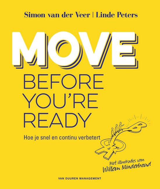 Move before you're ready - Simon van der Veer |