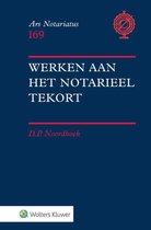 Ars notariatus 169 -   Werken aan het notarieel tekort