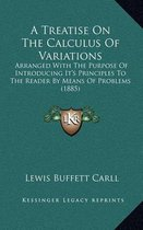 A Treatise on the Calculus of Variations