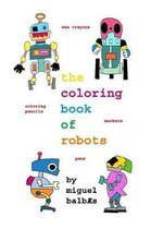 The Coloring Book of Robots