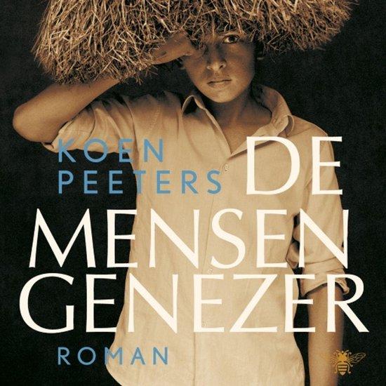 De mensengenezer - Koen Peeters |