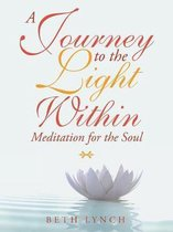 A Journey to the Light Within