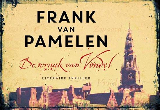 De wraak van Vondel - dwarsligger (compact formaat) - Frank van Pamelen |