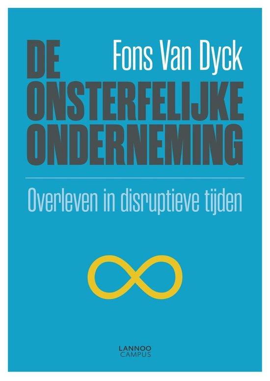 De onsterfelijke onderneming - Fons van Dyck | Fthsonline.com