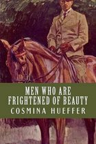 Men Who Are Frightened of Beauty