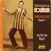 The Great American Soul Book. Chapter 1: Pioneers