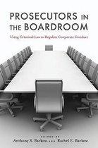 Prosecutors in the Boardroom