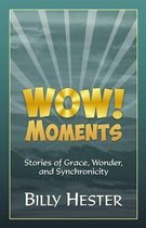 Wow! Moments