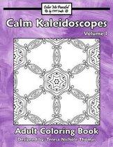 Calm Kaleidoscopes Adult Coloring Book, Volume 1