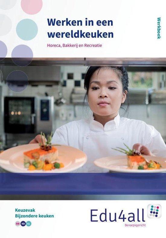 Edu4all HBR - Werken in een wereldkeuken keuzevak bijzondere keuken - Martin Hilgen | Fthsonline.com