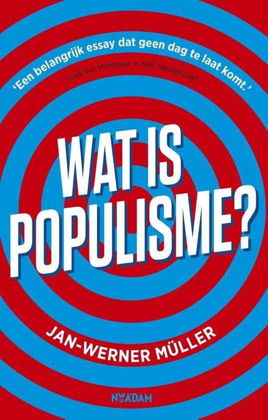 Wat is populisme? - Jan-Werner Müller |