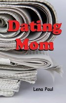 Dating Mom
