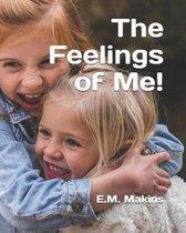 The Feelings of Me!
