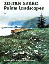 Zoltan Szabo Paints Landscapes