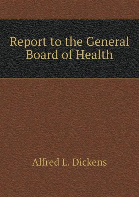 Report to the General Board of Health