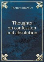 Thoughts on Confession and Absolution