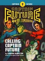 Captain Future #2: Calling Captain Future