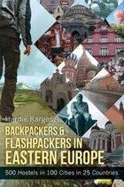 Backpackers & Flashpackers in Eastern Europe