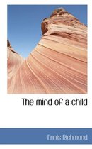 The Mind of a Child