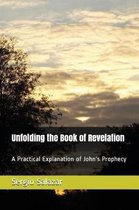 Unfolding the Book of Revelation