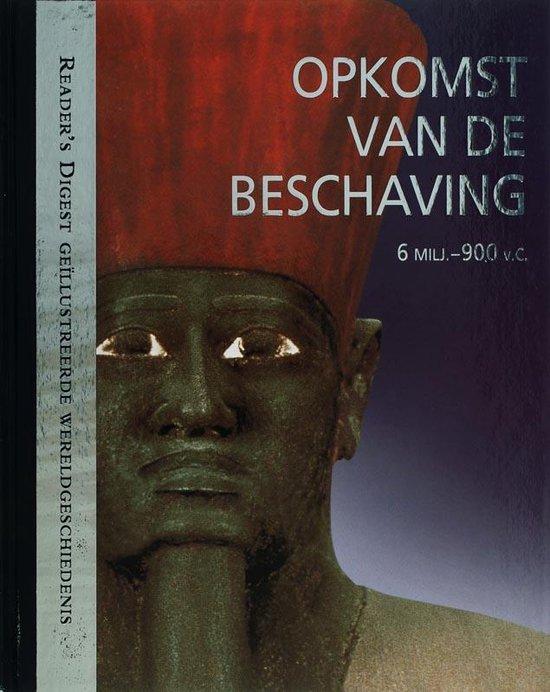 Opkomst van de beschaving - The Reader'S Digest N.V. | Readingchampions.org.uk