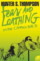Fear and Loathing on the Campaign Trail '72 (Harper Perennial Modern Classics)