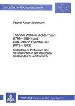 Theodor Wilhelm Achtermann (1799-1884) Und Carl Johann Steinhaeuser (1813-1879)