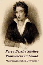 Percy Bysshe Shelley - Prometheus Unbound