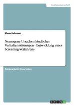 Neurogene Ursachen kindlicher Verhaltensstoerungen - Entwicklung eines Screening-Verfahrens